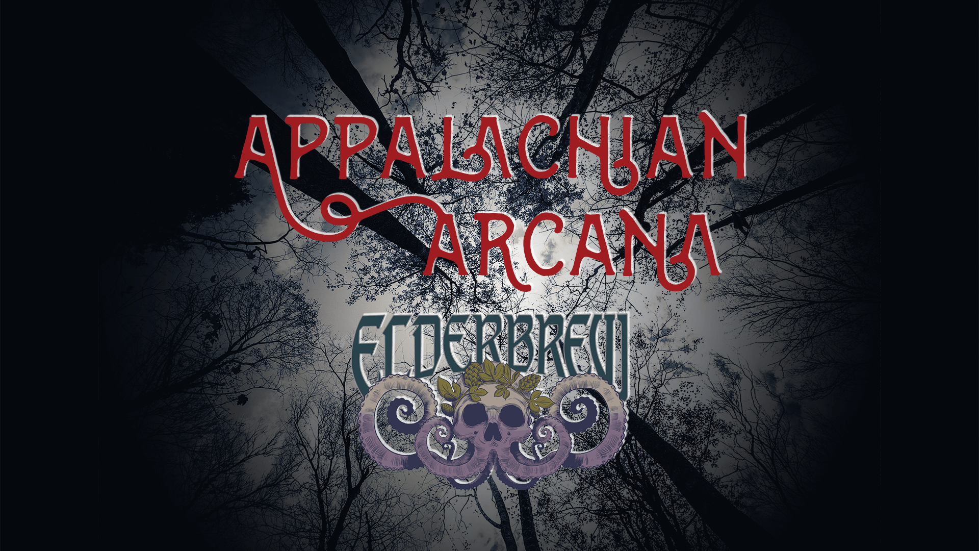 Appalachian Arcana at Elderbrew